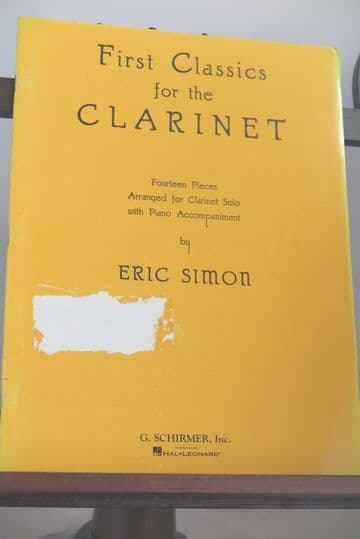 First Classics - 14 Pieces for Clarinet with Piano Accompaniment arr Simon E